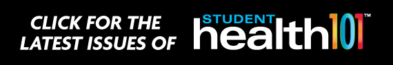 Check out past issues of Student Health 101